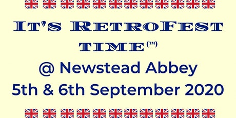 It's RetroFest Time @ Newstead Abbey tickets