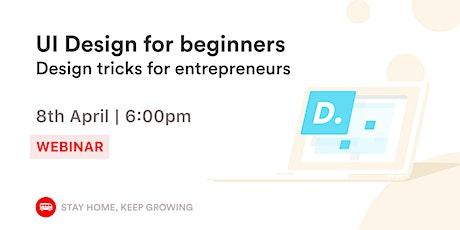 [ONLINE] UI & Design tricks for entrepreneurs tickets