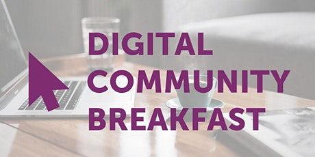 Digital Community Breakfast - CTSI's 1st Virtual Breakfast tickets