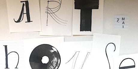 Arthouse | Do, 10.09. | 19 bis 22 Uhr I Thema: Schrift Tickets
