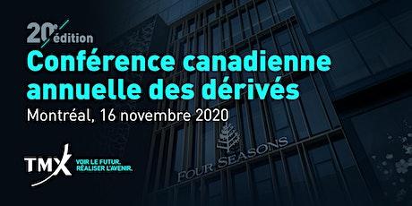 Conférence canadienne annuelle des dérivés 2020 tickets