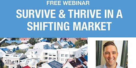 Survive & Thrive In a Shifting Market tickets