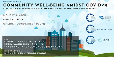 #hubtalks Ep. 1: Community Well-Being Amidst COVID-19 tickets