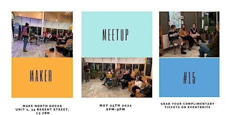Maker Meetup #15 tickets