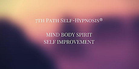 Re-wire Your Brain - Learn 7th Path Self Hypnosis tickets