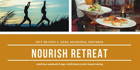 Yoga and Plant-Based Cooking Retreat in Muskoka tickets