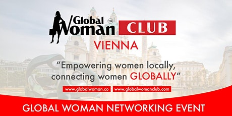 GLOBAL WOMAN CLUB VIENNA BUSINESS NETWORKING MEETING - APRIL tickets
