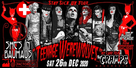 Teenage Werewolves(The Cramps tribute)She's In Bauhaus/Buzzkocks MANCHESTER tickets