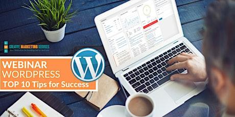 Live Webinar: WordPress: Top 10 Tips for Success tickets