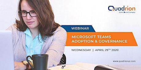 Microsoft Teams Adoption & Governance - Webinar tickets