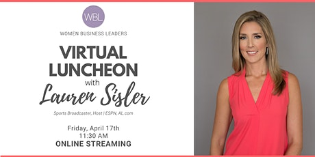 WBL Virtual Luncheon with Lauren Sisler tickets