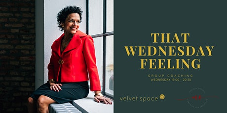 That Wednesday Feeling / Coaching-Networking evening with Maribel (ONLINE) billets