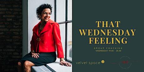 That Wednesday Feeling / Coaching-Networking evening with Maribel (ONLINE) ingressos