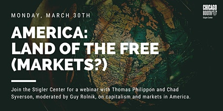 America: Land of the Free (Markets)? tickets