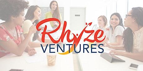 Rhyze Ventures Online Info Session 4 tickets