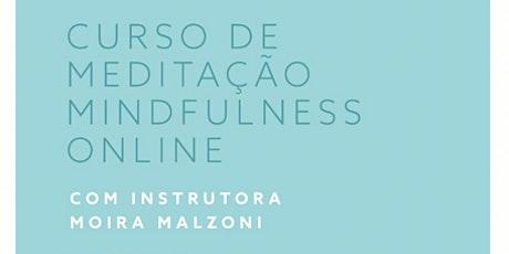 """Curso de Mindfulness - Modulo 2 """"Próximos Passos""""  ingressos"""