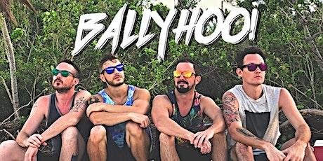 BallyHoo! Live! tickets