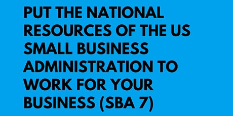 Put The National Resources of the US Small Business Administration to Work tickets