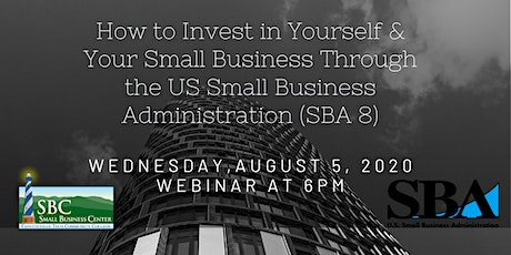 How 2 Invest in Yourself & Your Small Business Through the US SBA tickets