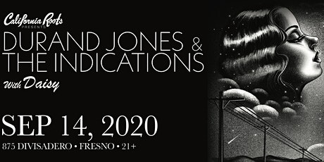 Durand Jones & The Indications - Fulton 55 tickets