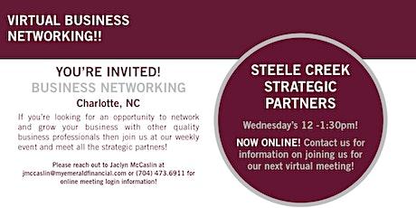 VIRTUAL Steele Creek Strategic Partners | Business Networking! tickets