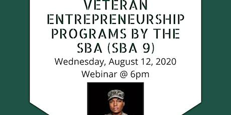 Veteran Entrepreneurship Programs by the SBA (SBA 9) tickets