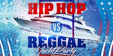 Independence Day Weekend Hip Hop vs. Reggae Booze Cruise Yacht Party 2020 tickets