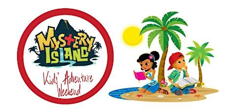 Kids'  Adventure Weekend: Mystery  Island tickets
