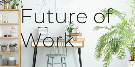 Future of Work (Online Networking + Panel) tickets