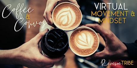 Virtual Coffee & Convos: Movement & Mindset tickets