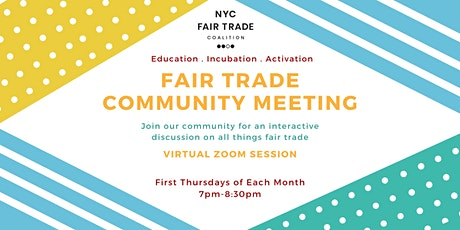 Virtual Fair Trade Community Meeting tickets