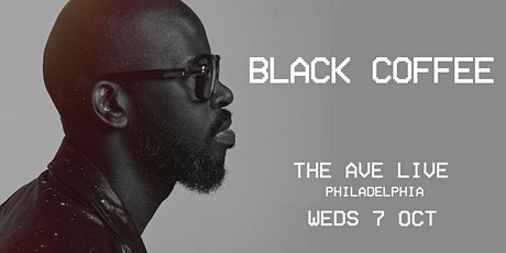 Black Coffee - Philadelphia // POSTPONED UNTIL FURTHER NOTICE tickets