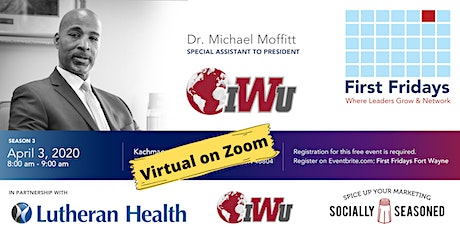 First Fridays Fort Wayne with Dr. Michael Moffitt (Online via Zoom) tickets