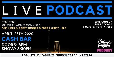 Live Podcast | Therapy Without a Degree | Live Comedy & Music Performances tickets