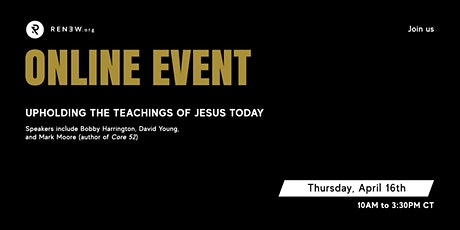 Renew.org Online Event: Upholding the Teachings of Jesus Today tickets