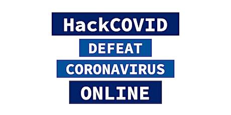 HackCOVID - Weekly Anti-Coronavirus Online Hackathon tickets