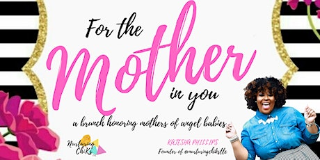 For the Mother in You Brunch tickets