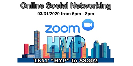 Houston Young Professionals Zoom Online Video Networking tickets