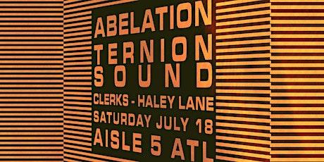 Abelation, Ternion Sound, Clerks, Haley Lane tickets