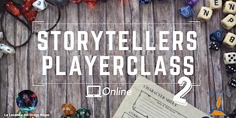 Storytellers Playerclass 2 biglietti