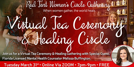 Red Tent Virtual Tea Ceremony & Healing Circle tickets