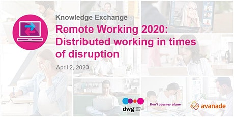 Remote Working 2020: Distributed working in times of disruption tickets