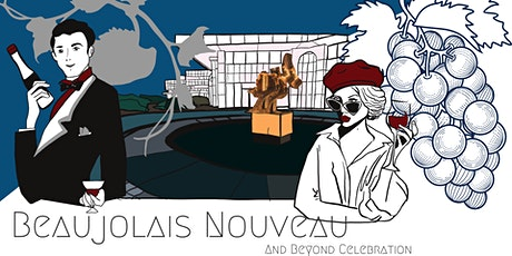 Beaujolais  Nouveau and Beyond Celebration 2020 tickets