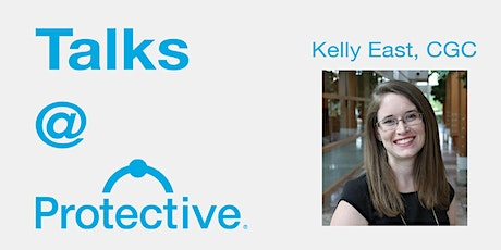 Talks @ Protective: Kelly East (HudsonAlpha) tickets
