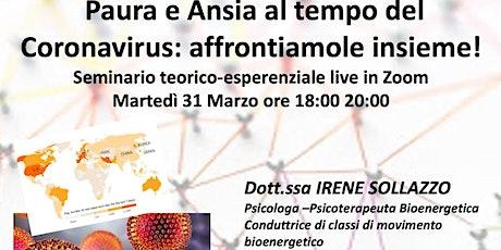 Paura e ansia al tempo del Coronavirus: affrontiamole insieme biglietti