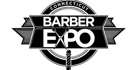 Connecticut Barber Expo X - July 18 - 20, 2020 tickets
