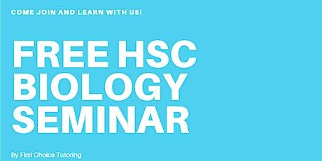 FREE HSC BIOLOGY SEMINAR biglietti