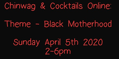 Chinwag & Cocktails: For Black Women By Black Women tickets