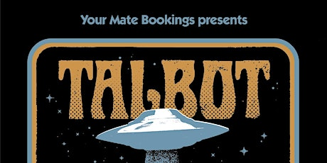 Talbot (EST) Frankston tickets