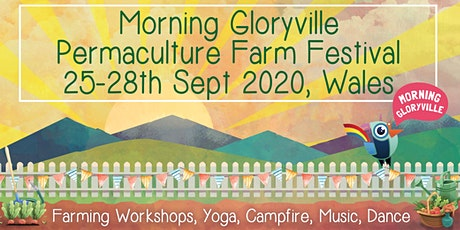 Morning Gloryville Permaculture Farm Festival tickets